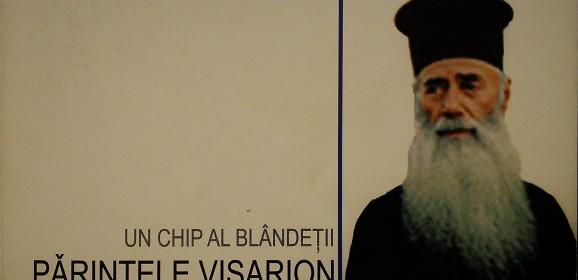 Un chip al blândeții: Părintele Visarion de la Clocociov